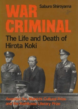 War Criminal_The Life and Death of Hirota Koki.jpg
